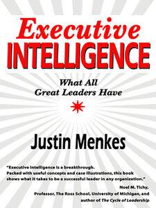 Foto Cover di Executive Intelligence, Ebook inglese di Justin Menkes, edito da HarperCollins