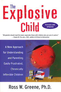 Foto Cover di The Explosive Child, Ebook inglese di Ross W. Greene, PhD, edito da HarperCollins