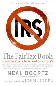 Foto Cover di The FairTax Book, Ebook inglese di Neal Boortz,John Linder, edito da HarperCollins