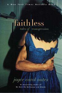 Foto Cover di Faithless, Ebook inglese di Joyce Carol Oates, edito da HarperCollins