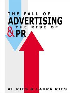 Foto Cover di The Fall of Advertising and the Rise of PR, Ebook inglese di Al Ries,Laura Ries, edito da HarperCollins
