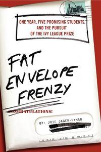 Foto Cover di Fat Envelope Frenzy, Ebook inglese di Joie Jager-Hyman, edito da HarperCollins