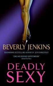 Foto Cover di Deadly Sexy, Ebook inglese di Beverly Jenkins, edito da HarperCollins