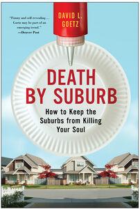Foto Cover di Death by Suburb, Ebook inglese di Dave L. Goetz, edito da HarperCollins