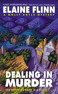 Foto Cover di Dealing in Murder, Ebook inglese di Elaine Flinn, edito da HarperCollins