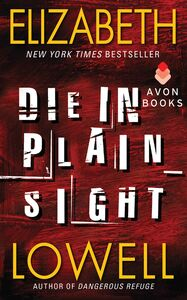 Foto Cover di Die in Plain Sight, Ebook inglese di Elizabeth Lowell, edito da HarperCollins