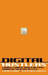 Foto Cover di Digital Hustlers, Ebook inglese di Casey Kait,Stephen Weiss, edito da HarperCollins