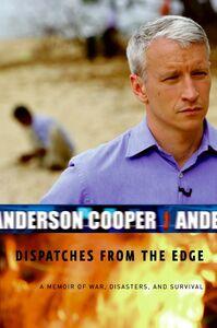 Foto Cover di Dispatches from the Edge, Ebook inglese di Anderson Cooper, edito da HarperCollins