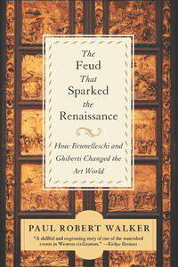 Foto Cover di The Feud That Sparked the Renaissance, Ebook inglese di Paul Robert Walker, edito da HarperCollins