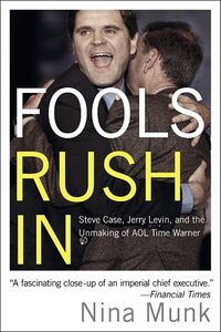 Foto Cover di Fools Rush In, Ebook inglese di Nina Munk, edito da HarperCollins