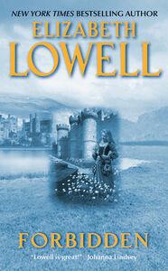 Foto Cover di Forbidden, Ebook inglese di Elizabeth Lowell, edito da HarperCollins