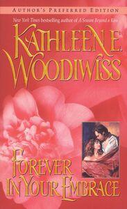 Foto Cover di Forever In Your Embrace, Ebook inglese di Kathleen E. Woodiwiss, edito da HarperCollins