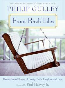 Foto Cover di Front Porch Tales, Ebook inglese di Philip Gulley, edito da HarperCollins