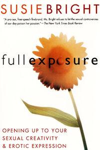 Foto Cover di Full Exposure, Ebook inglese di Susie Bright, edito da HarperCollins