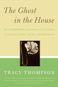 Foto Cover di The Ghost in the House, Ebook inglese di Tracy Thompson, edito da HarperCollins