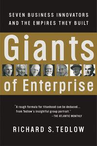 Foto Cover di Giants of Enterprise, Ebook inglese di Richard S. Tedlow, edito da HarperCollins