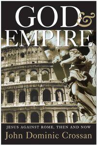 Foto Cover di God and Empire, Ebook inglese di John Dominic Crossan, edito da HarperCollins