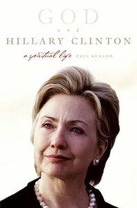 Foto Cover di God and Hillary Clinton, Ebook inglese di Paul Kengor, edito da HarperCollins