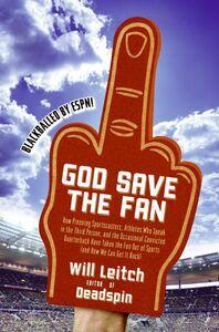 Foto Cover di God Save the Fan, Ebook inglese di Will Leitch, edito da HarperCollins