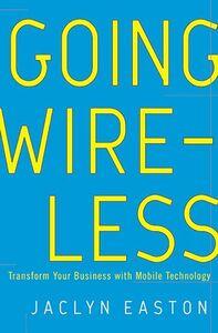 Foto Cover di Going Wireless, Ebook inglese di Jaclyn Easton, edito da HarperCollins