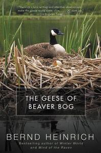 Foto Cover di The Geese of Beaver Bog, Ebook inglese di Bernd Heinrich, edito da HarperCollins