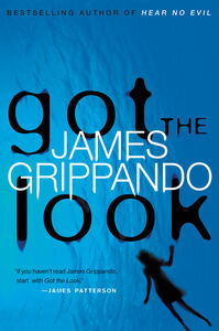 Foto Cover di Got the Look, Ebook inglese di James Grippando, edito da HarperCollins