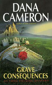 Foto Cover di Grave Consequences, Ebook inglese di Dana Cameron, edito da HarperCollins