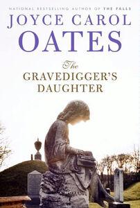 Foto Cover di The Gravedigger's Daughter, Ebook inglese di Joyce Carol Oates, edito da HarperCollins