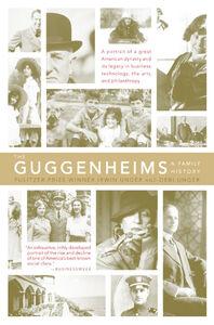 Foto Cover di The Guggenheims, Ebook inglese di Debi Unger,Irwin Unger, edito da HarperCollins