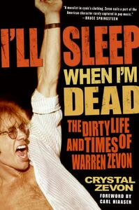 Foto Cover di I'll Sleep When I'm Dead, Ebook inglese di Crystal Zevon, edito da HarperCollins