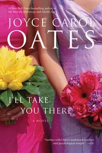 Foto Cover di I'll Take You There, Ebook inglese di Joyce Carol Oates, edito da HarperCollins