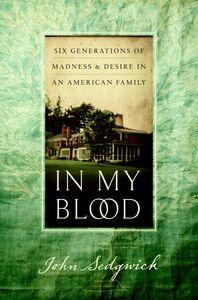 Foto Cover di In My Blood, Ebook inglese di John Sedgwick, edito da HarperCollins