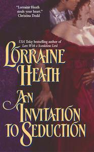 Foto Cover di An Invitation to Seduction, Ebook inglese di Lorraine Heath, edito da HarperCollins