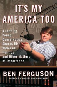 Foto Cover di It's My America Too, Ebook inglese di Ben Ferguson, edito da HarperCollins