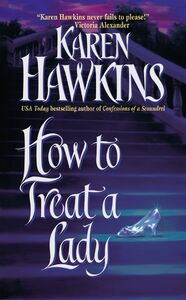 Foto Cover di How to Treat a Lady, Ebook inglese di Karen Hawkins, edito da HarperCollins