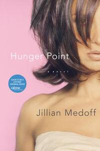 Foto Cover di Hunger Point, Ebook inglese di Jillian Medoff, edito da HarperCollins