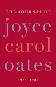 Foto Cover di The Journal of Joyce Carol Oates, Ebook inglese di Joyce Carol Oates, edito da HarperCollins