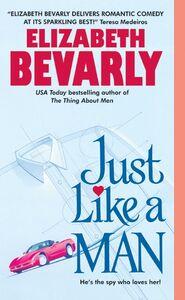 Foto Cover di Just Like a Man, Ebook inglese di Elizabeth Bevarly, edito da HarperCollins
