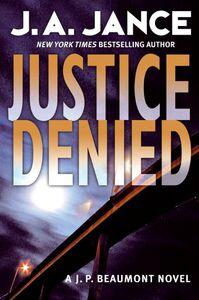 Foto Cover di Justice Denied, Ebook inglese di J. A. Jance, edito da HarperCollins
