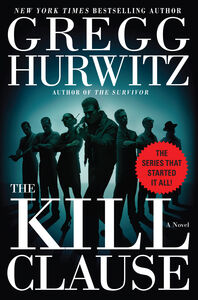 Foto Cover di The Kill Clause, Ebook inglese di Gregg Hurwitz, edito da HarperCollins