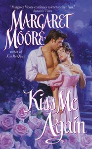 Foto Cover di Kiss Me Again, Ebook inglese di Margaret Moore, edito da HarperCollins