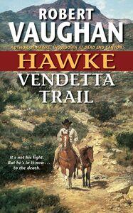 Foto Cover di Vendetta Trail, Ebook inglese di Robert Vaughan, edito da HarperCollins