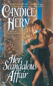 Foto Cover di Her Scandalous Affair, Ebook inglese di Candice Hern, edito da HarperCollins