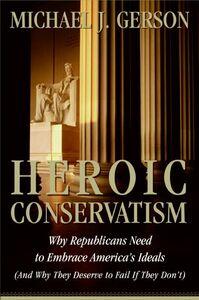 Foto Cover di Heroic Conservatism, Ebook inglese di Michael J. Gerson, edito da HarperCollins