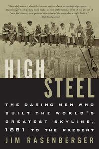 Foto Cover di High Steel, Ebook inglese di Jim Rasenberger, edito da HarperCollins