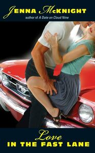 Foto Cover di Love in the Fast Lane, Ebook inglese di Jenna McKnight, edito da HarperCollins