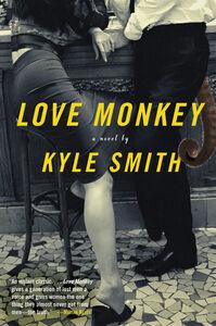 Foto Cover di Love Monkey, Ebook inglese di Kyle Smith, edito da HarperCollins