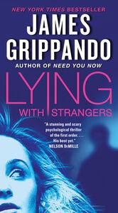 Foto Cover di Lying with Strangers, Ebook inglese di James Grippando, edito da HarperCollins