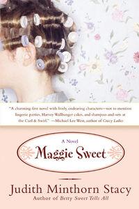Foto Cover di Maggie Sweet, Ebook inglese di Judith Minthorn Stacy, edito da HarperCollins
