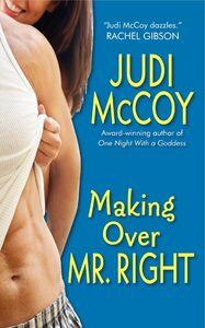 Foto Cover di Making Over Mr. Right, Ebook inglese di Judi McCoy, edito da HarperCollins